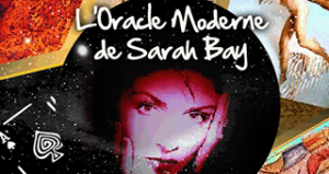 Oracle moderne de Sarah Bay